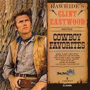 Clint Eastwood, Rawhide's Clint Eastwood Sings Cowboy Favorites (CD)