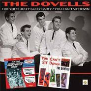 The Dovells, For Your Hully Gully Party / You Can't Sit Down (CD)
