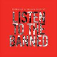 Various Artists, Listen To The Banned (CD)