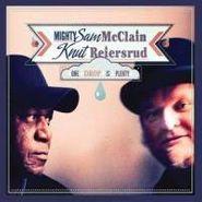 Mighty Sam McClain, One Drop Is Plenty (CD)