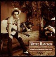 Wayne Hancock, Thunderstorms & Neon Signs (CD)