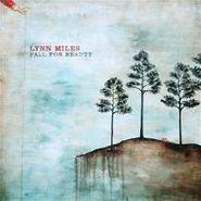 Lynn Miles, Fall For Beauty (CD)