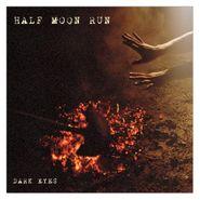Half Moon Run, Dark Eyes [Import] (CD)
