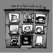 Kid Koala, Some Of My Best Friends Are DJs (CD)