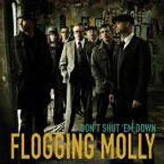 "Flogging Molly, Don't Shut 'Em Down (7"")"