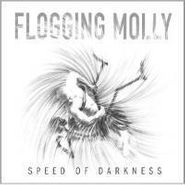 Flogging Molly, Speed of Darkness (CD)