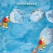 Kevin Hearn, Cloud Maintenance (CD)