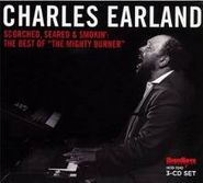 Charles Earland, Scorched Seared & Smokin': The (CD)