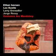Ethan Iverson, Costumes Are Mandatory (CD)