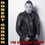 Robert Gordon, I'm Coming Home (LP)