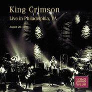 King Crimson, Live In Philadelphia PA - August 26, 1996 (CD)