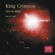 King Crimson, Live In Milan - June 20, 2003 (CD)