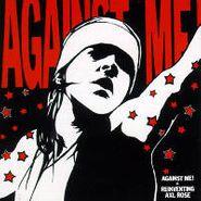 Against Me!, Reinventing Axl Rose [Picture Disc] (LP)