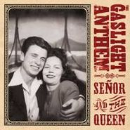 The Gaslight Anthem, Senor & The Queen (CD)