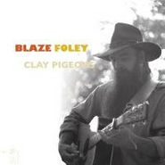 Blaze Foley, Clay Pigeons (LP)