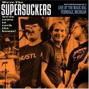 The Supersuckers, Live at the Magic Bag, Ferndale, MI (CD)