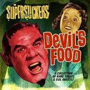 The Supersuckers, Devil's Food: A Collection Of Rare Treats & Evil Sweets! (CD)