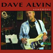 Dave Alvin, Ashgrove (LP)