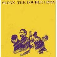 Sloan, The Double Cross (CD)