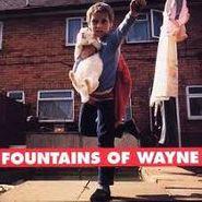 Fountains Of Wayne, Fountains Of Wayne (LP)