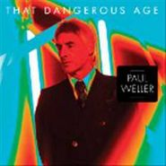 "Paul Weller, That Dangerous Age [Red Vinyl] [RECORD STORE DAY] (7"")"