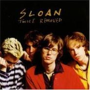 Sloan, Twice Removed (LP)