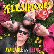 "The Fleshtones, Available / Let's Live [BLACK FRIDAY] (7"")"