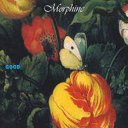 Morphine, Good (LP)