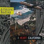 Admiral Radley, I Heart California (LP)