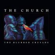The Church, The Blurred Crusade (CD)