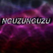 """Nguzunguzu, Nguzunguzu (12"""")"""
