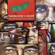 Heidecker & Wood, Starting From Nowhere (LP)