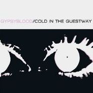 Gypsyblood, Cold In The Guestway (CD)