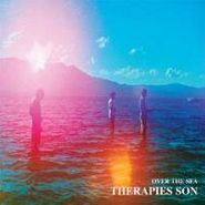 Therapies Son, Over The Sea (LP)