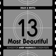 Dean & Britta, 13 Most Beautiful Songs For Andy Warhol's Screen Tests (CD)