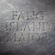 Fang Island, Major (LP)