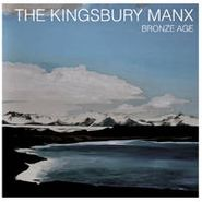 The Kingsbury Manx, Bronze Age (CD)