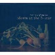 Heirlooms of August, Down At The 5-Star (CD)