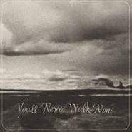 Burnt Ones, You'll Never Walk Alone (LP)