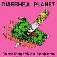Diarrhea Planet, I'm Rich Beyond Your Wildest Dreams. (CD)