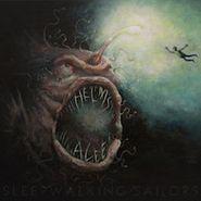 Helms Alee, Sleepwaking Sailors (LP)