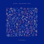 Ben Browning, Turns (CD)