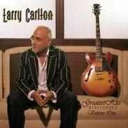 Larry Carlton, Greatest Hits Rerecorded, Vol. 1 (CD)