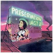 The Kinks, Preservation Act 2 (LP)