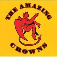 The Amazing Crowns, The Amazing Crowns (CD)