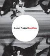 Gotan Project, Lunatico (LP)