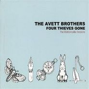 The Avett Brothers, Four Thieves Gone-Robbinsville (CD)