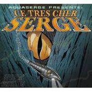 Aquaserge, Ce Tres Cher Serge (CD)