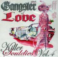 Various Artists, Gangster of Love: Killer Souldies Vol. 4 (CD)