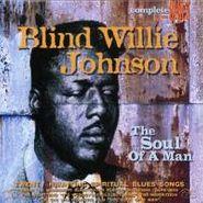Blind Willie Johnson, Soul Of A Man (CD)